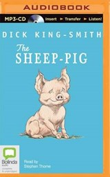 The Sheep-Pig | Dick King-Smith |
