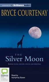 The Silver Moon | Bryce Courtenay |
