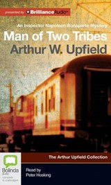 Man of Two Tribes | Arthur William Upfield |