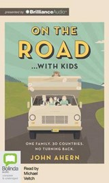 On the Road...with Kids | John Ahern |
