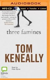 Three Famines | Thomas Keneally |