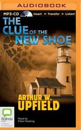 The Clue of the New Shoe | Arthur William Upfield |