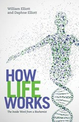 How Life Works | Elliott, William ; Elliott, Daphne |