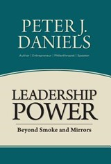 Leadership Power | Peter J. Daniels |