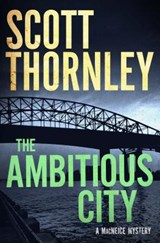 The Ambitious City | Scott Thornley |