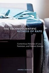 Technoscientific Witness of Rape