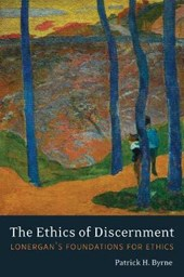 The Ethics of Discernment | Patrick H. Byrne |