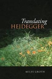 Translating Heidegger