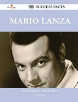 Mario Lanza 152 Success Facts - Everything You Need to Know | Randy Rutledge |
