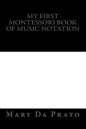 My First Montessori Book of Music Notation