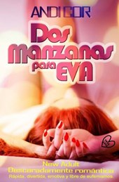 Dos manzanas para Eva / Two Apples for Eve