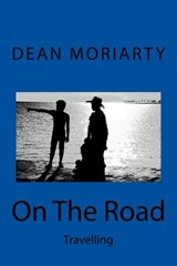 On the Road | Mr Dean Moriarty |