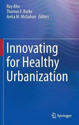 Innovating for Healthy Urbanization | auteur onbekend |