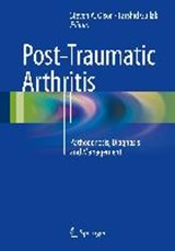 Post-Traumatic Arthritis | auteur onbekend |