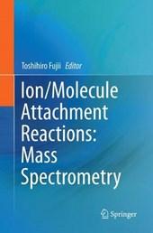 Ion/Molecule Attachment Reactions