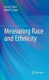 Measuring Race and Ethnicity | Davis, Larry E. ; Engel, Ray |
