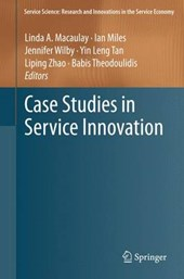 Case Studies in Service Innovation | Linda A. Macaulay |