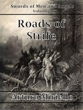Roads Of Strife (Swords of Men and Angels, #2)