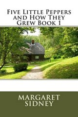 Five Little Peppers and How They Grew Book | Margaret Sidney |