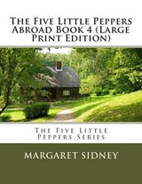 The Five Little Peppers Abroad Book | Margaret Sidney |