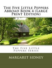The Five Little Peppers Abroad Book