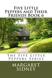 Five Little Peppers and Their Friends Book