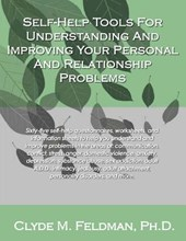Self-Help Tools for Understanding and Improving Your Personal and Relationship Problems