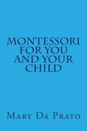 Montessori for You and Your Child