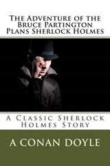 The Adventure of the Bruce Partington Plans Sherlock Holmes | A. Conan Doyle |