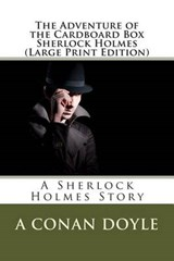 The Adventure of the Cardboard Box Sherlock Holmes | A. Conan Doyle |