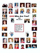 God Who Are You? and Who Am I?