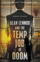 Alan Lennox and the Temp Job of Doom