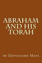 Abraham and His Torah