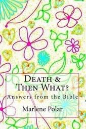 Death & Then What?