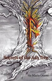 Secrets of the Ash Tree | Siv Maria Ottem |