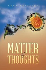 Matter of Thoughts | Edna Pressley |