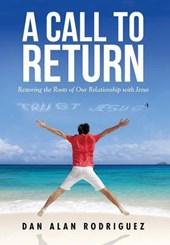 A Call to Return