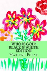Who Is God? | Marlene Polar |