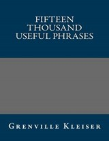 Fifteen Thousand Useful Phrases | Grenville Kleiser |