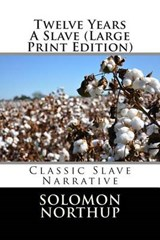 Twelve Years a Slave | Solomon Northup |