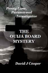 Penny Lane, Paranormal Investigator - The Ouija Board Mystery
