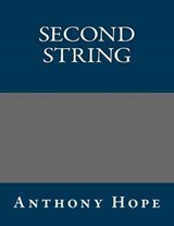 Second String | Anthony Hope |