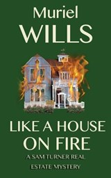 Like a House on Fire | Muriel Wills |