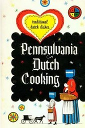 Pennsylvania Dutch Cooking (Traditional Cookbook)