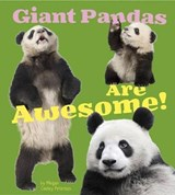 Giant Pandas Are Awesome! | Megan Cooley Peterson |