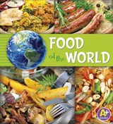 Food of the World | Loewen, Nancy ; Skelley, Paula |