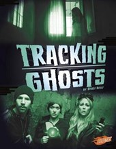 Tracking Ghosts | Emily Raij |