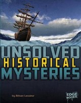Unsolved Historical Mysteries | Allison Lassieur |