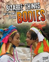 Bizarre Things We've Done to Our Bodies | Suzanne Garbe |