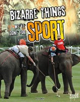 Bizarre Things We've Done for Sport | OMOTH,  Tyler |